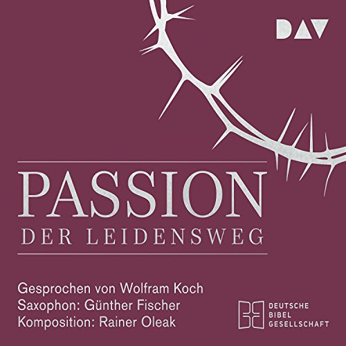 Passion: Der Leidensweg