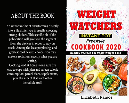 WEIGHT WATCHERS INSTANT POT FREESTYLE COOKBOOK 2020: Healthy Recipes For Rapid Weight Loss