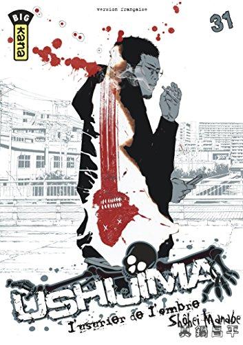 Ushijima, l'usurier de l'ombre, tome 31
