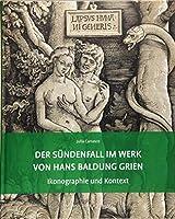 Der Suendenfall im Werk von Hans Baldung Grien: Ikonographie und Kontext