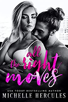 All The Right Moves by [Michelle Hercules, M. H. Soars]