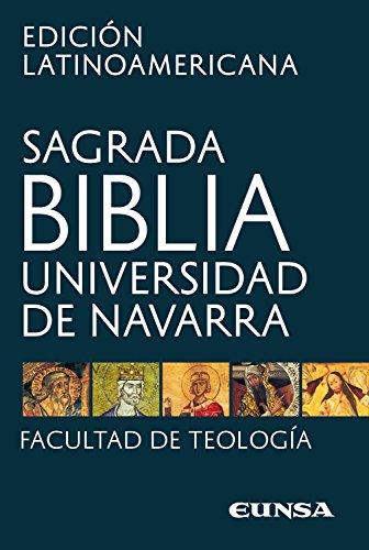 Sagrada Biblia - Edición latinoamericana: Universidad de Navarra (Spanish Edition)