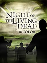 Night of the Living Dead (in Color)