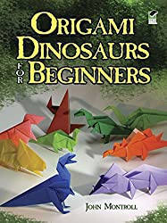 1. Origami Dinosaurs for Beginners (Dover Origami Papercraft)