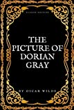 The Picture Of Dorian Gray: With Original Annotation