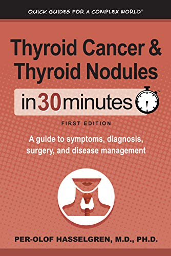 Amazon Com Thyroid Cancer And Thyroid Nodules In 30 Minutes A