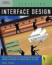 Exploring Interface Design (Design Exploration Series) (Graphic Design/Interactive Media)