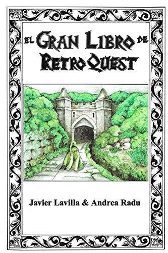 El gran libro de Retro Quest: Atlas y Bestiario.: 0