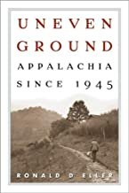Uneven Ground: Appalachia (text only) 1 edition by R.D.Eller