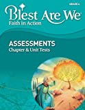 Blest Are We Faith in Action, Grade 6 Assessments, Chapter Tests AND Unit Tests