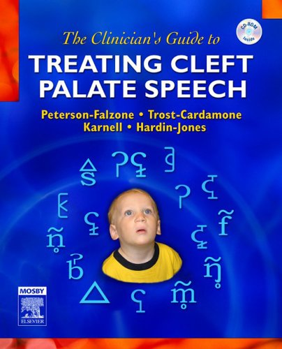 The Clinicians Guide To Treating Cleft Palate Speech