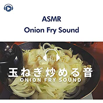 ASMR - Onion fry sound (Sound Fetish)