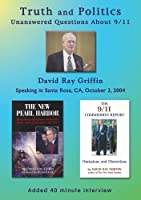 Truth and Politics: Unanswered Questions About 9/11