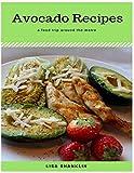 Avocado Recipes : Best 50 Delicious of Avocado Recipes Book