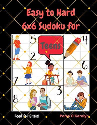 Easy to Hard 6x6 Sudoku for Teens