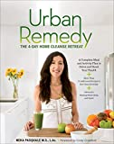 Urban Remedy: The 4-Day Home Cleanse Retreat