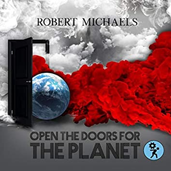 Open the Doors for the Planet