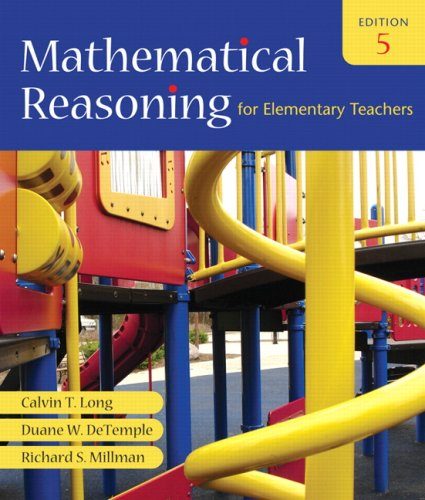 Mathematical Reasoning for Elementary Teachers Value Pack (includes Mathematics Activities for Elementary Teachers for M