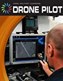 Drone Pilot (Cool Military Careers)