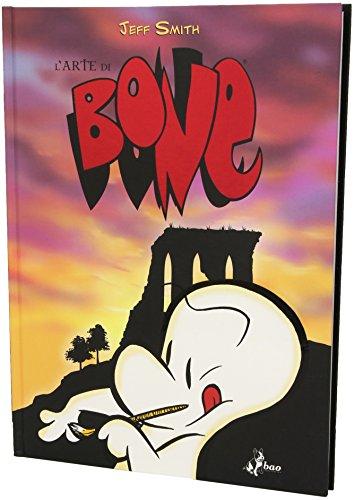 L'arte di Bone. Ediz. illustrata