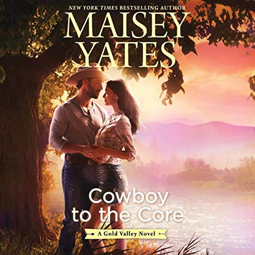 Cowboy to the Core audiobook cover art
