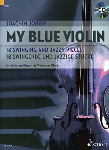 My blue Violin - arrangiert für Violine - Klavier - mit CD [Noten / Sheetmusic] Komponist: JOHOW JOACHIM