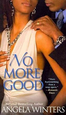 [(No More Good)] [ By (author) Angela Winters ] [August, 2011]