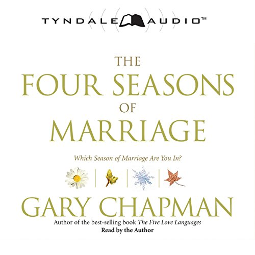 The Four Seasons of Marriage                   Auteur(s):                                                                                                                                 Gary Chapman                               Narrateur(s):                                                                                                                                 Gary Chapman                      Durée: 5 h et 20 min     2 évaluations     Au global 4,0