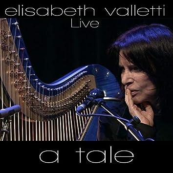 A Tale (Live)