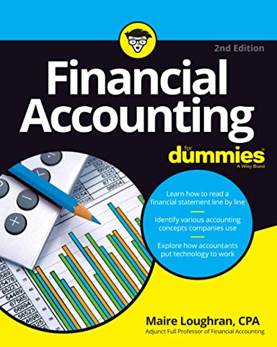 Compare Textbook Prices for Financial Accounting For Dummies 2 Edition ISBN 9781119758129 by Loughran, Maire