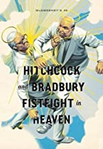 McSweeney's Issue 45:Hitchcock and Bradbury Fistfight in Heaven. (McSweeney's Quarterly Concern)