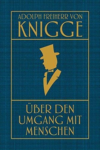 Buchseite und Rezensionen zu 'Über den Umgang mit Menschen' von Adolph Freiherr von Knigge