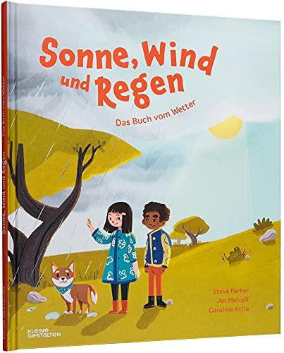 Sonne, Wind und Regen: Das Buch vom Wetter
