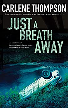 Just a Breath Away by [Carlene Thompson]