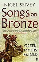 Songs on Bronze: Greek Myths Retold