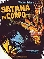 Satana In Corpo [Italian Edition]