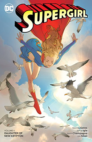 Supergirl (2005-2011) Vol. 4: Daughter of New Krypton (English Edition)