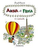Anna et Froga, Tome 5 - En vadrouille