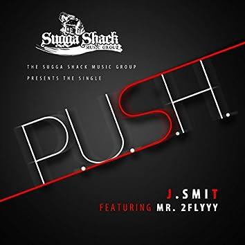 P.U.S.H. (feat. Mr. 2flyyy)
