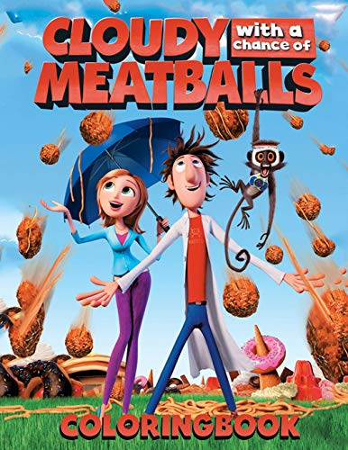 Cloudy with a Chance of Meatballs Coloring Book: Lovely Gift for Kid, Toddler ,Children, Adults and Fans of Cloudy with a Chance of Meatballs with ... Illustration Images – A4 Size (8.5 x 11 inch)