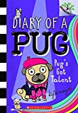 Pug's Got Talent: A Branches Book (Diary of a Pug #4) (4)
