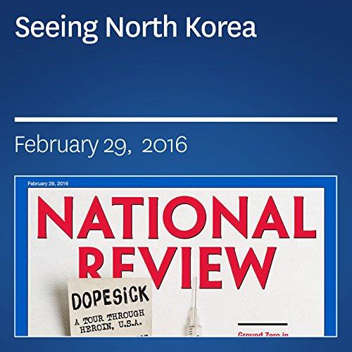 Seeing North Korea audiobook cover art
