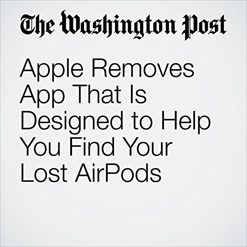 Apple Removes App That Is Designed to Help You Find Your Lost AirPods copertina
