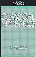 Classical Mechanics (Student Physics Series)