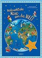 Weihnachtliche Reise um die Welt: Ein Adventskalender mit 24 Buechlein