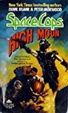 High Moon (Space Cops)