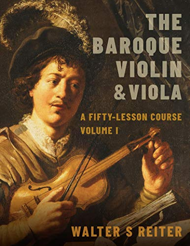 The Baroque Violin & Viola, vol. I: A Fifty-Lesson Course (English Edition)