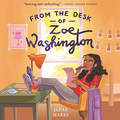 From the Desk of Zoe Washington Audiobook By Janae Marks cover art