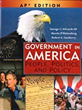 Government in America: People, Politics, and Policy: Advanced Placement Edition by Wattenberg, Martin P., Lineberry, Robert L.(February 28, 2007) Hardcover