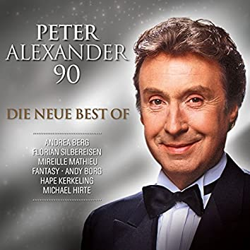 Peter Alexander - 90 (Die neue Best Of)